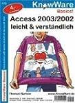 Access 2003/2002 leicht und verst�ndlich