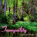 Tranquility - Cypress Magic