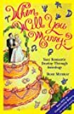 When Will You Marry?: Your Romantic Destiny Through Astrology: Find Your Soulmate Through Astrology (Llewellyn's Popular Astrology)