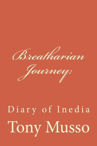 Breatharian Journey: A Diary of Inedia