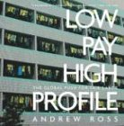 Low Pay, High Profile: The Global Push for Fair Labor (1565849191) by Andrew Ross