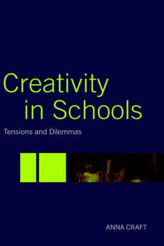 USED (VG) Creativity in Schools: Tensions and Dilemmas