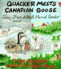 Quacker Meets Canadian Goose (Tales from a Duck Named Quacker)