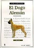 Dogo Aleman / Dogo Aleman: Tratado Completo De La Raza