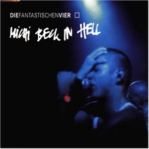 Die Fantastischen Vier - Michi Beck in Hell [Vinyl Maxi-Single] - Zortam Music
