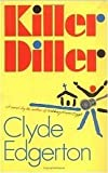 Killer Diller: A Novel (G K Hall Large Print Book Series) (0816152543) by Edgerton, Clyde