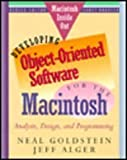 Developing Object-Oriented Software for the Macintosh: Analysis, Design and Programming (Macintosh Inside Out Series) (0201570653) by Neil Goldstein