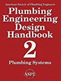 img - for Plumbing Engineering Design Handbook (Plumbing Systems, Volume 2) book / textbook / text book