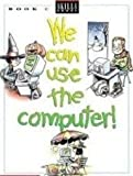img - for We Can Use the Computers - C book / textbook / text book