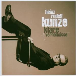 Heinz Rudolf Kunze - Klare Verhltnisse - Zortam Music