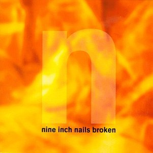 Nine Inch Nails - Broken (EP) - Zortam Music