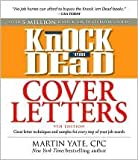 img - for Knock 'em Dead Cover Letters 10th (tenth) edition Text Only book / textbook / text book