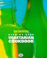 good-housekeeping-step-by-step-vegetarian-cookbook