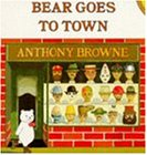 Bear Goes to Town (Picture Puffin)