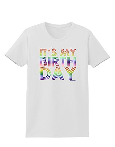 TooLoud It's My Birthday - Candy Colored Dots Womens T-Shirt