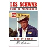 Les Schwab Pride in Performance: Keep It Going