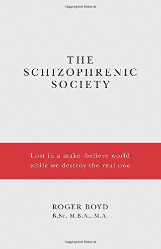 The Schizophrenic Society
