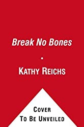 Break No Bones: A Novel (Temperance Brennan)
