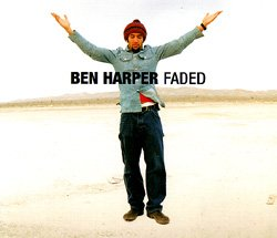 Faded by Ben Harper