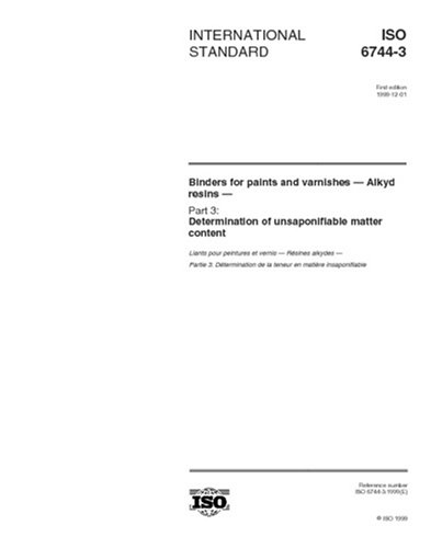 iso-6744-31999-binders-for-paints-and-varnishes-alkyd-resins-part-3-determination-of-unsaponifiable-