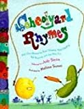 Schoolyard Rhymes: Kids Own Rhymes for Rope-Skipping, Hand Clapping, Ball Bouncing, and Just Plain Fun