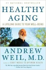 Healthy Aging - A Lifelong Guide To Your Physical And Spiritual Well-being