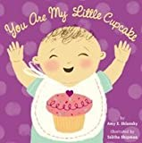 You Are My Little Cupcake