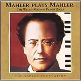 Mahler Plays Mahler
