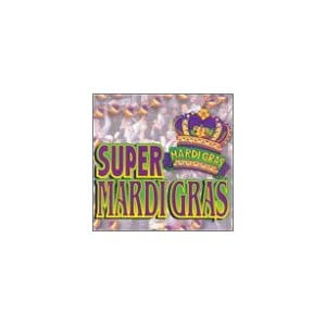 Various Artists - Super Mardi Gras
