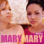 Mary Mary - Thankful [UK-Import] - Zortam Music