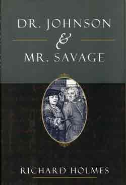 Dr. Johnson & Mr. Savage, RICHARD HOLMES