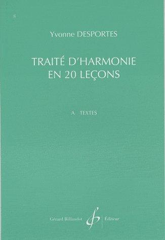 Traite d'harmonie en 20 lecons - textes