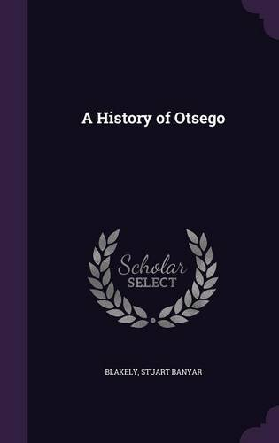 A History of Otsego
