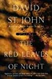 The Red Leaves of Night: Poems (0060930160) by St. John, David
