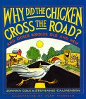 Why Did the Chicken Cross the Road?: And Other Riddles Old and New download ebook