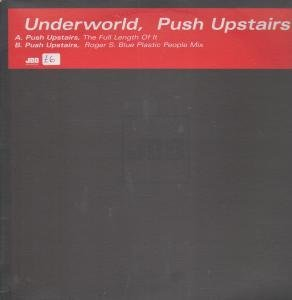 Underworld - Push Upstairs [UK] - Zortam Music