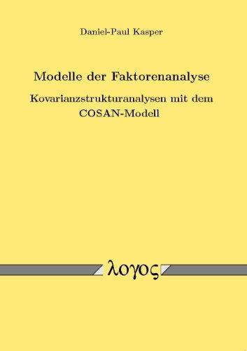 modelle-der-faktorenanalyse-kovarianzstrukturanalysen-mit-dem-cosan-modell