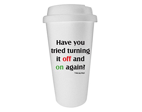 Funny Guy Mugs Have You Tried Turning It Off And On Again Travel Tumbler, White, 16-Ounce