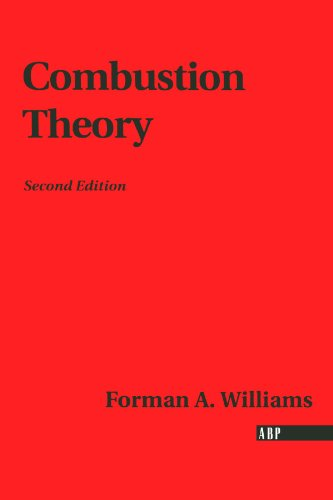Combustion Theory: Second Edition (Combustion Science and Engineering)