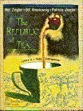 Republic of Tea (0385420560) by Mel Ziegler