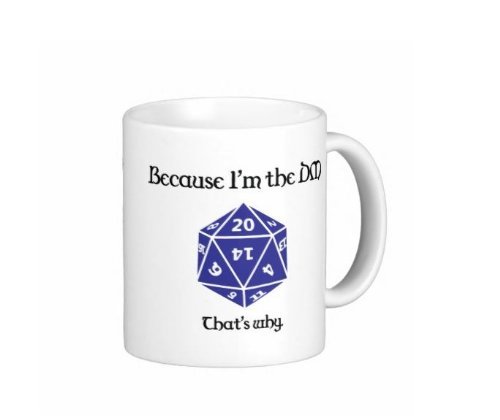 Pair Of Because I'M The Dm That'S Why Dungeons And Dragons D & D 15 Ounce Coffee Mugs - Custom Coffee / Tea Cups - Dishwasher And Microwave Safe