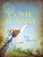 Come Sunday (Basic) Lrg edition by Morley, Isla published by Thorndike Press (2009) [Hardcover]