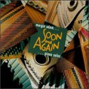 Soon and Again: Piano Solos
