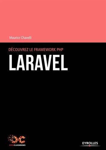Découvrez le framework PHP Laravel