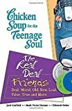 Chicken Soup for the Teenage Soul: The Real Deal: Friends (0439675022) by Jack Canfield