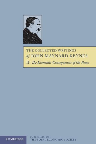 The Collected Writings of John Maynard Keynes 30 Volume Paperback Set: The Collected Writings of John Maynard Keynes: Volume 2, The Economic Consequences of the Peace, Paperback