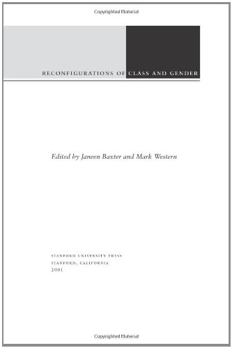 Reconfigurations of Class and Gender (Studies in Social Inequality)