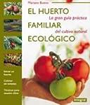 El huerto familiar ecologico (ILUSTRA...