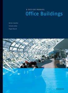 Office Buildings: A Design Manual