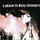 A Place to Bury Strangers [VINYL]